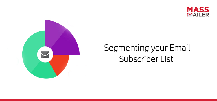 Segmenting-your-Email-Subscriber-List
