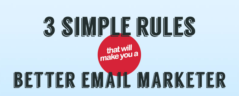 Thumbnail - 3 Simple Rules That Will Make You A Better Email Marketer