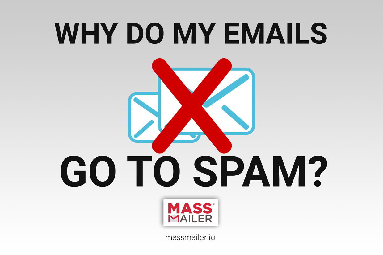 Why Do My Emails Go To Spam