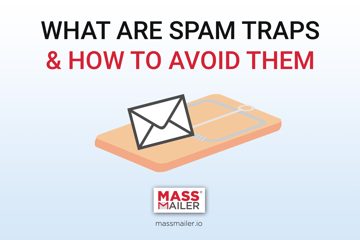 What are Spam Traps? How to avoid them?
