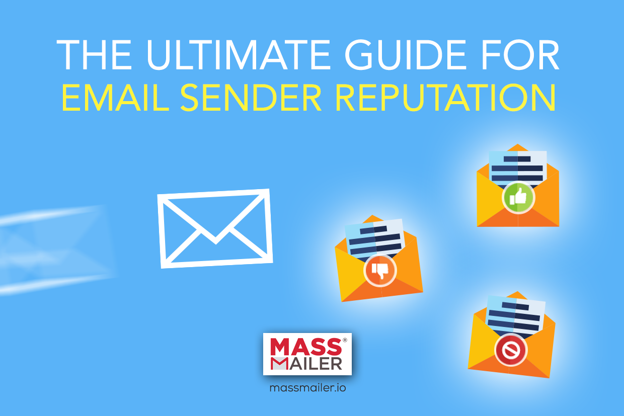 The Ultimate Guide for Email Sender Reputation
