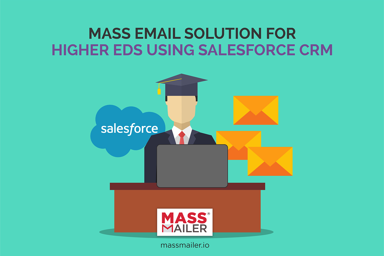 Salesforce Mass Email Solution for Higher Ed
